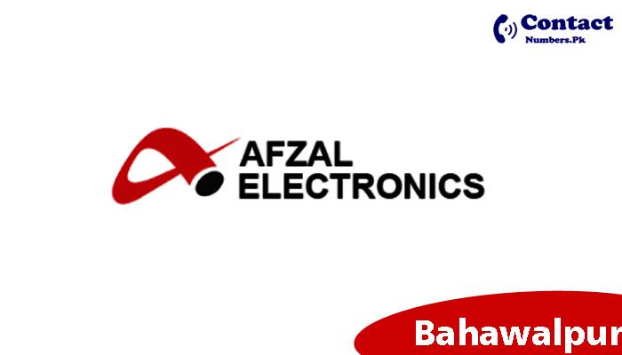 afzal electronics bahawalpur contact number