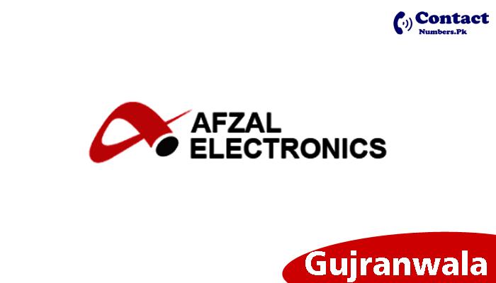 afzal electronics gujranwala contact number