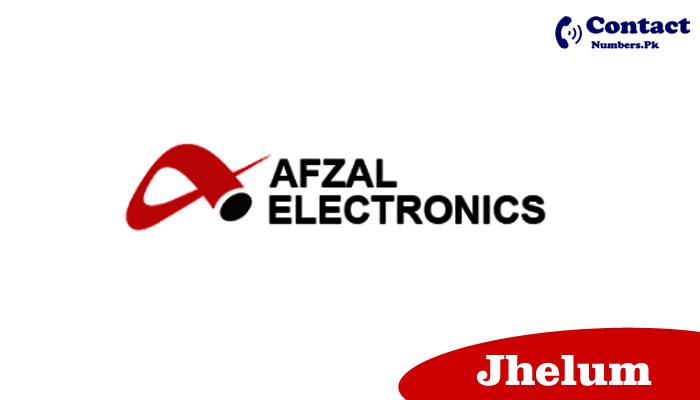 afzal electronics jhelum contact number