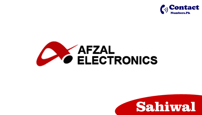 afzal electronics sahiwal contact number
